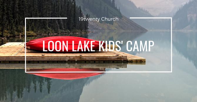 Loon Lake Kids' Camp 2019 Video image