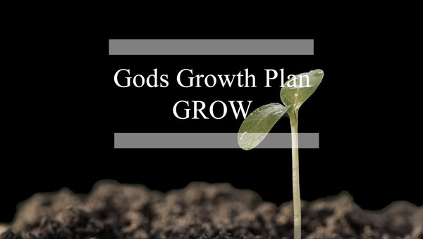 Gods Growth Plan-GROW