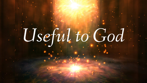 Useful to God