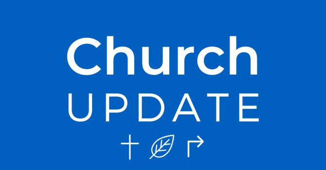 Church Update - April 15, 2020 image