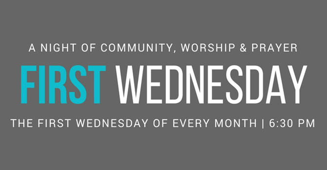 First Wednesday Prayer Meeting
