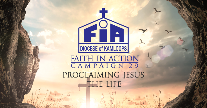 Faith In Action - Proclaiming Jesus - The Life