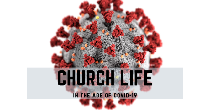 Church life in the age of COVID-19 & Resources image