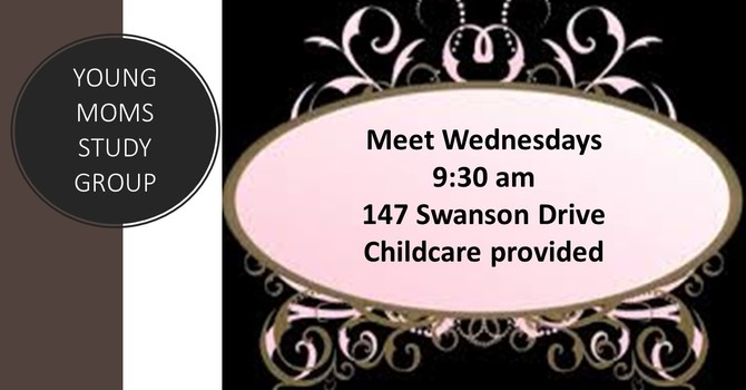 Starts Jan 15 Young Mom's Wednesday Morning