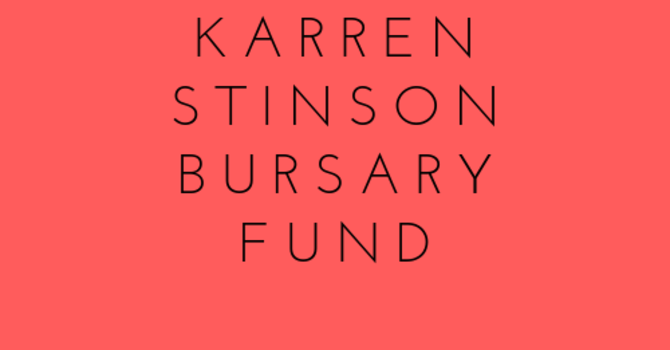 Karren Stinson Bursary Fund