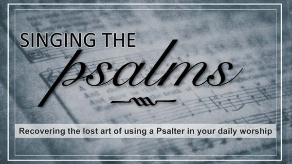 Using a Psalter in Daily Worship