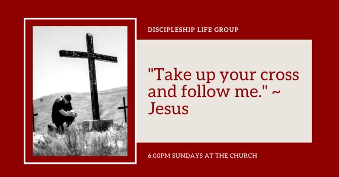 Discipleship Life Group [Sunday Nights]