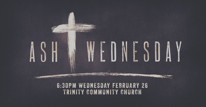 Ash Wednesday- Time to Serve