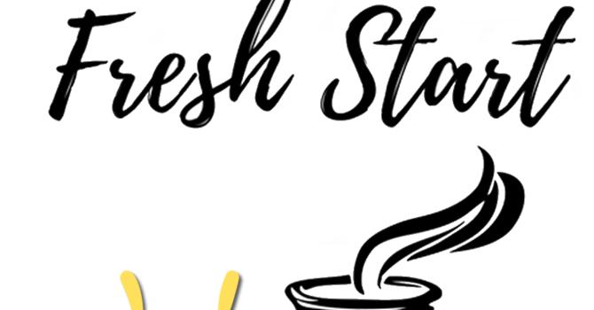 Fresh Start Service (on hiatus for summer)