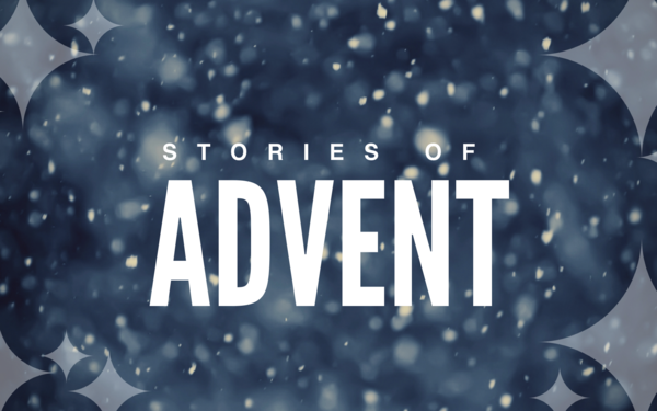Stories of Advent