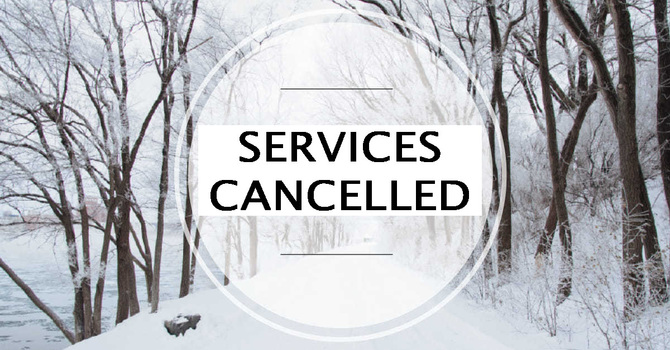 Cancellation of All Worship Services