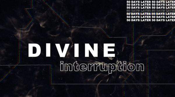 Divine Interruption