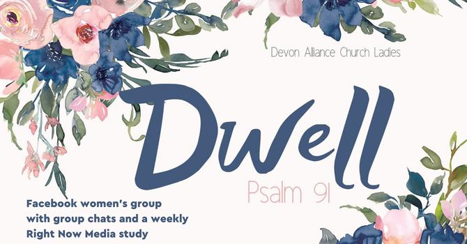 Dwell - Devon Alliance Women's Group