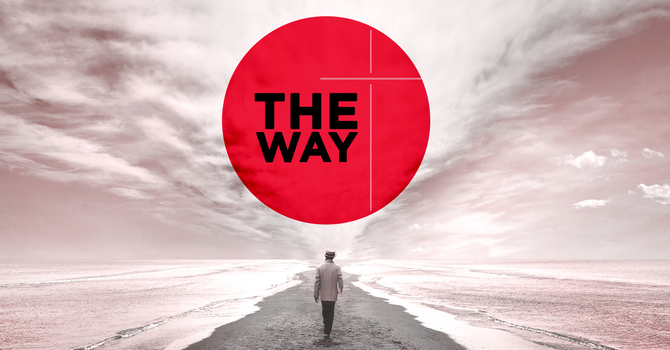 The Way - Part 2
