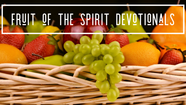Fruit of the Spirit Devotionals