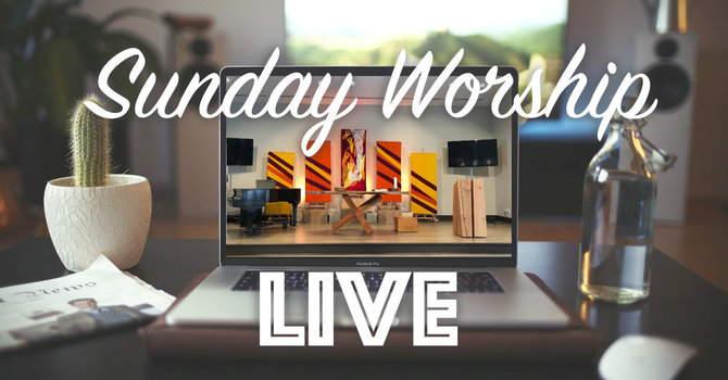 Sunday Morning Worship Online