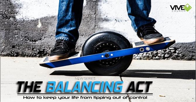 Balancing Act: Balancing Faith and Fear