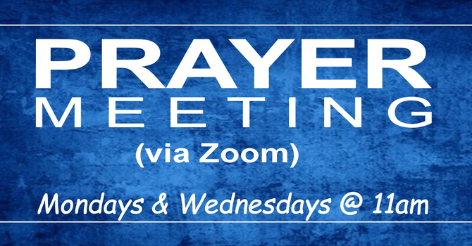 Zoom Prayer Meeting Wednesday
