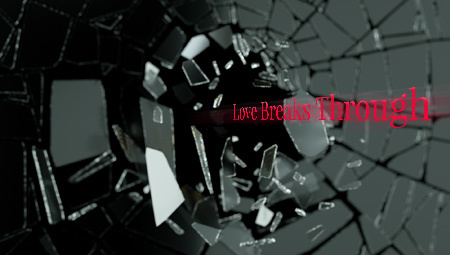 Love Breaks Through