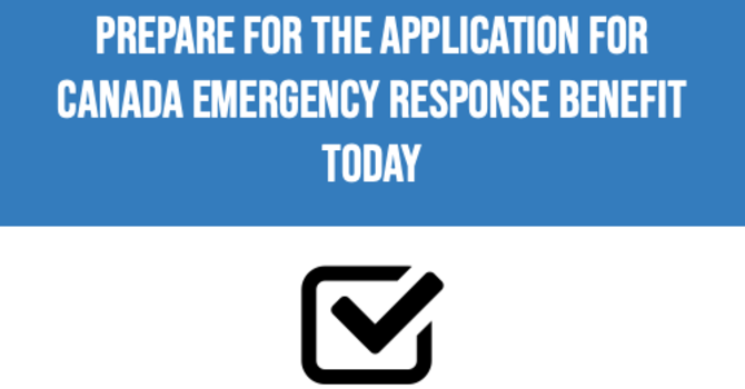 Accepting Applications starting April 6th - Canada Emergency Response Benefit (CERB) image