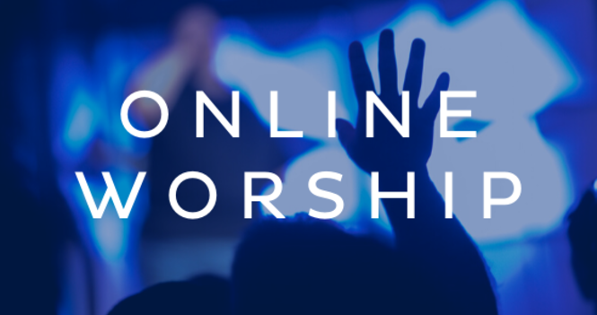Join Us Online for Sunday Worship Service