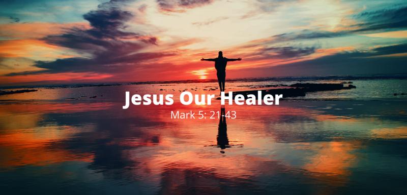 Jesus: Our Healer
