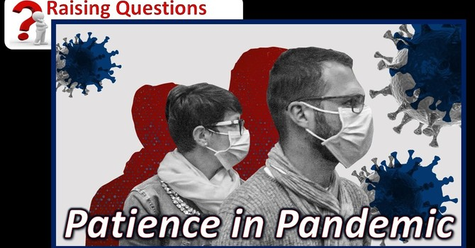 Patience in a Pandemic