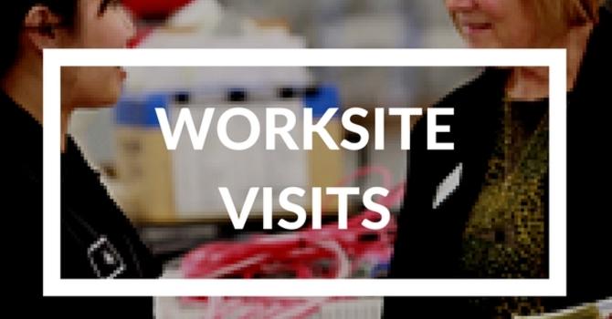 Worksite Visits