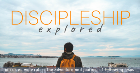 Discipleship Explored