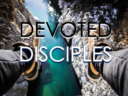 Devoted Disciples
