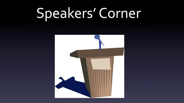 Speakers' Corner - Stand Alone Message