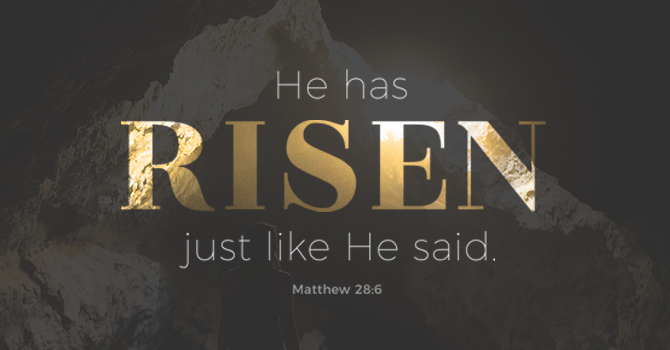 """The Lord is Risen!"""