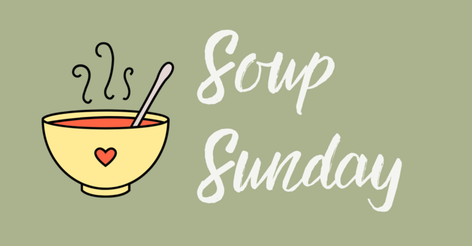 Soup Sunday Recipes