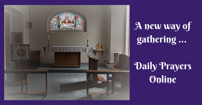 Daily Prayers for Wednesday, April 22, 2020