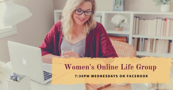 Women's Wednesdays Life Group - Online
