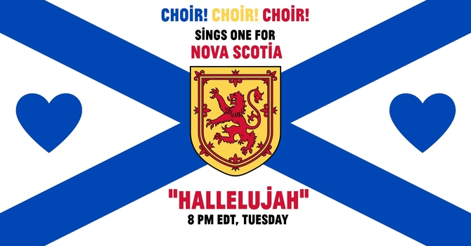 "Sing ""Hallelujah!"" for Nova Scotia"
