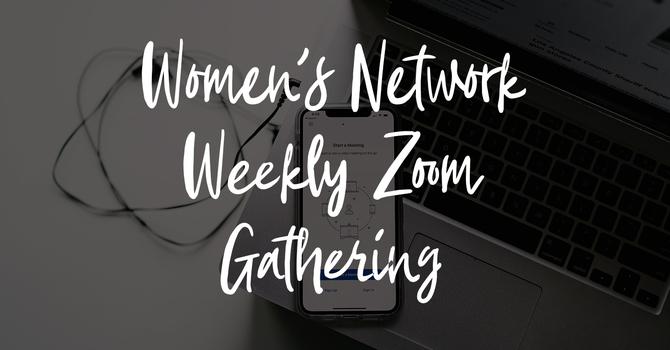 Women's Network Zoom Meeting