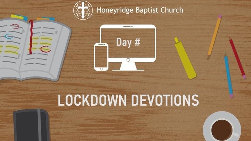 Day 32 - Lockdown Devotions