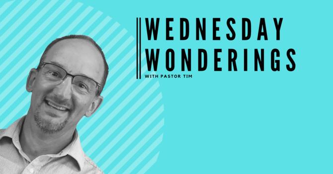 Wednesday Wonderings image