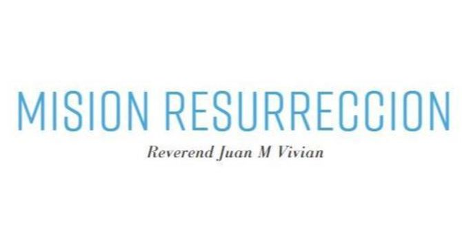 Mision Resurreccion