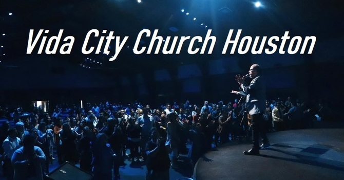 Vida City Church Houston