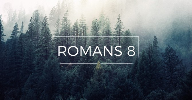 Romans 8 | Part 9: Finding Victory Right Now