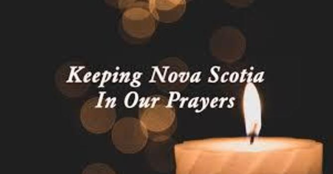 Prayers for the people of Nova Scotia affected by the shootings of April 18‒19 image