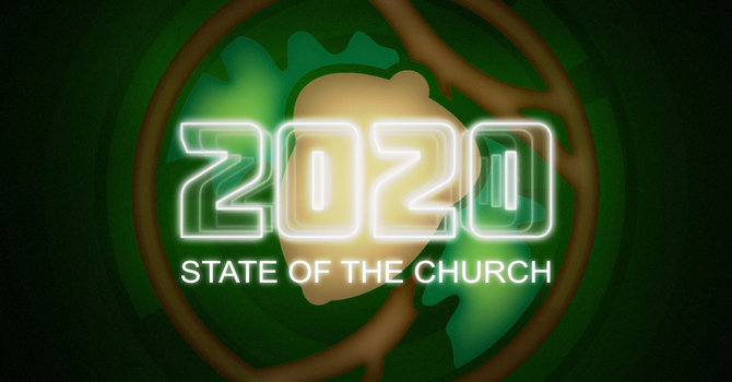 2020 State of the Church Address