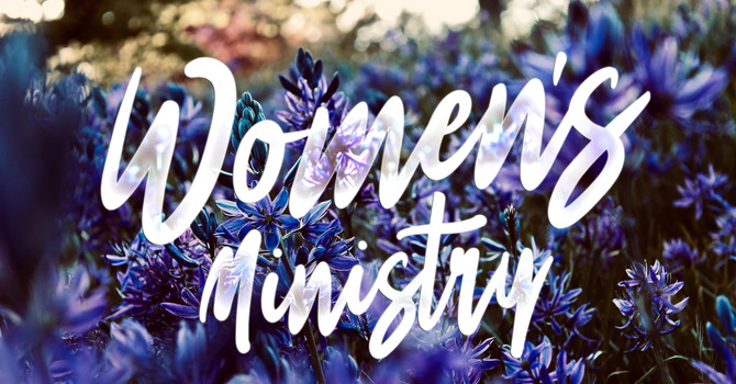 Women's Ministry Mornings! image
