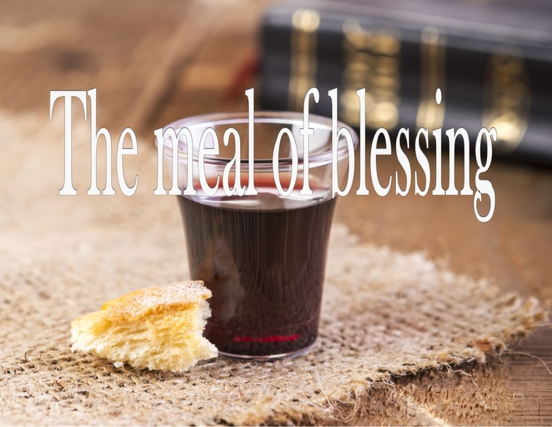The Meal of Blessing