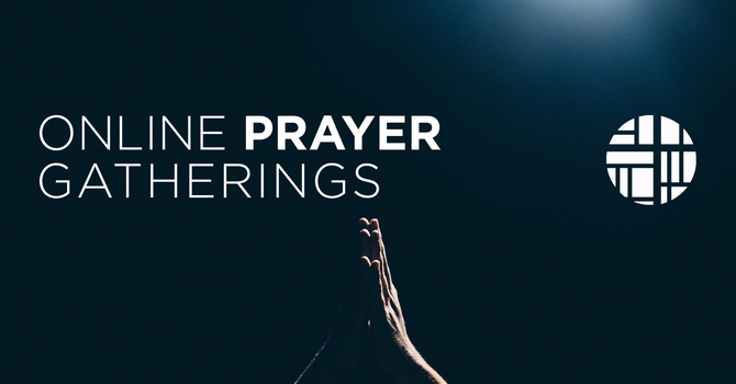 Wednesday Online Prayer Gathering
