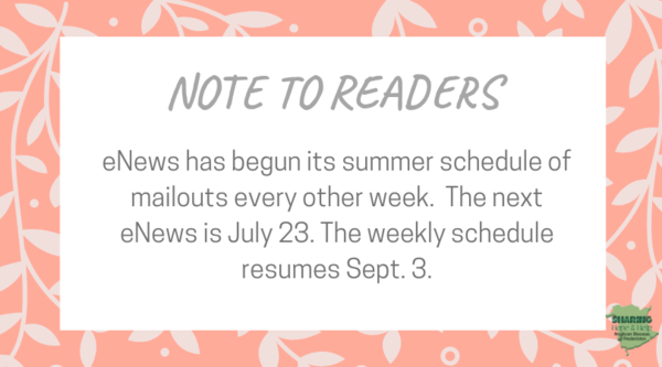 eNews is on summer schedule