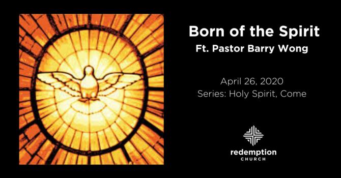 Born of the Spirit