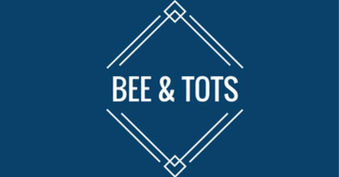 Bee & Tots